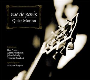 Rue de Paris - Quiet Motion